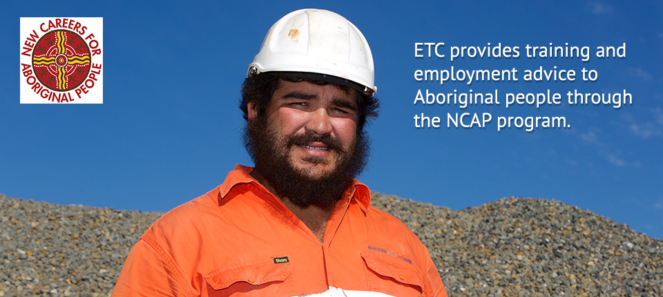 New Careers for Aboriginal People | ETC Employment & Training
